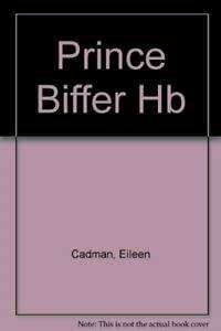 9781854302519: Prince Biffer