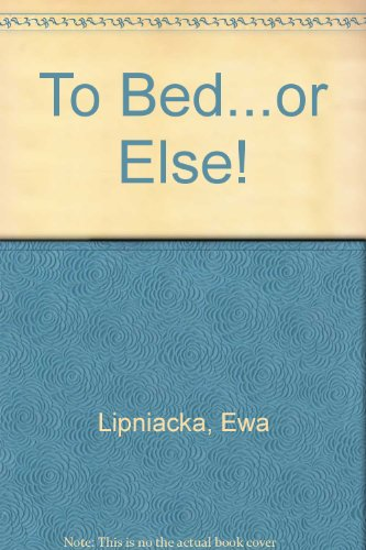9781854303905: To Bed...or Else! (Chinese Edition)