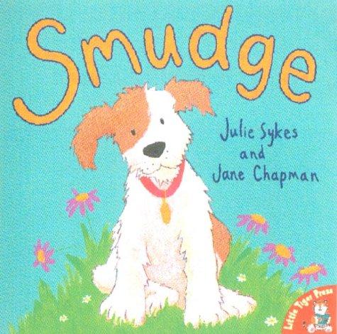 9781854304766: Smudge (Little Tiger Press)