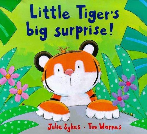 9781854304896: Little Tiger's Big Surprise! (Little Tiger Press)