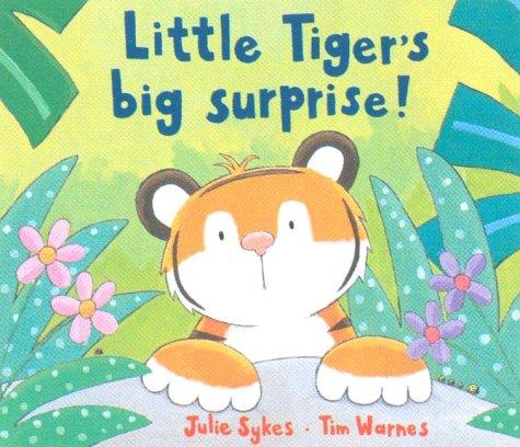 9781854304919: Little Tiger's Big Surprise!