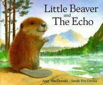 9781854305114: Little Beaver and the Echo (English and Vietnamese)