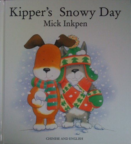 9781854305138: Kipper's Snowy Day/Chinese English