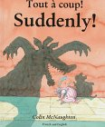 9781854305336: Suddenly!/Tout a Coup!: French/English