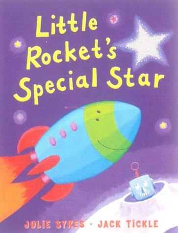 9781854306500: Little Rocket's Special Star
