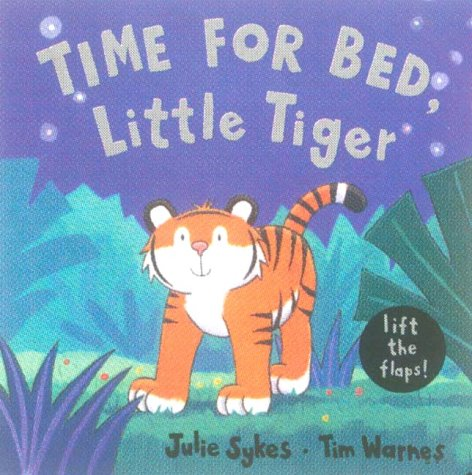 9781854306548: Time for Bed, Little Tiger
