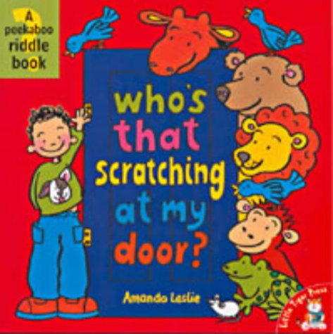 9781854307132: Who's That Scratching at My Door? (Peek-a-boo Riddle Books)