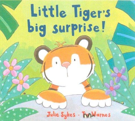 9781854307149: Little Tiger's Big Surprise!
