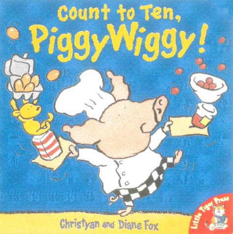9781854307170: Count to Ten, PiggyWiggy!