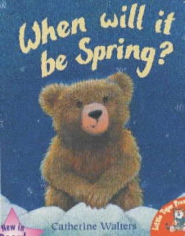 9781854307286: When Will it be Spring? (Alfie Bear)