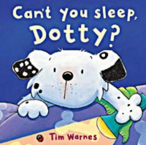 9781854307569: Can't You Sleep, Dotty?