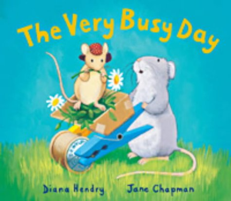 9781854307583: The Very Busy Day (Little Mouse, Big Mouse)