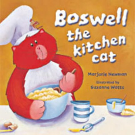 Boswell the Kitchen Cat: Marjorie Newman