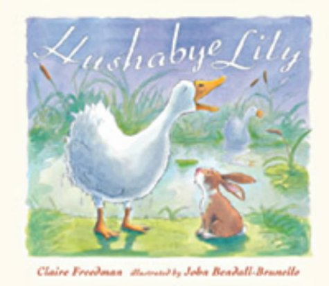 Hushabye Lily: Freedman, Claire