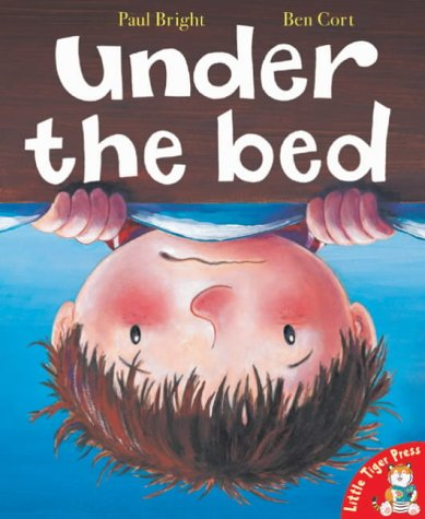 Under the Bed (Mini Hardbacks) (1854308645) by Paul Bright