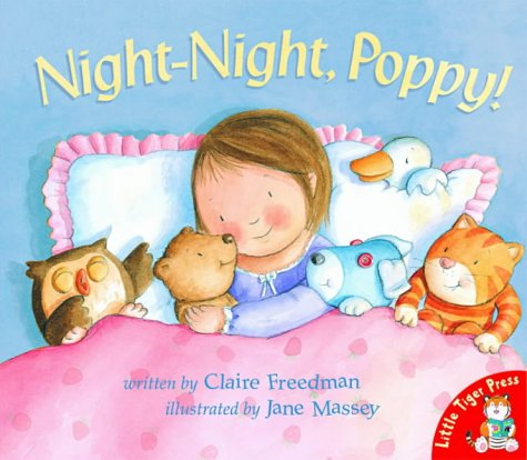 Night-night,Poppy!: Freedman, Claire and