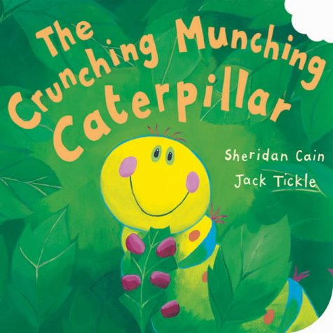 9781854309945: The Crunching, Munching Caterpillar