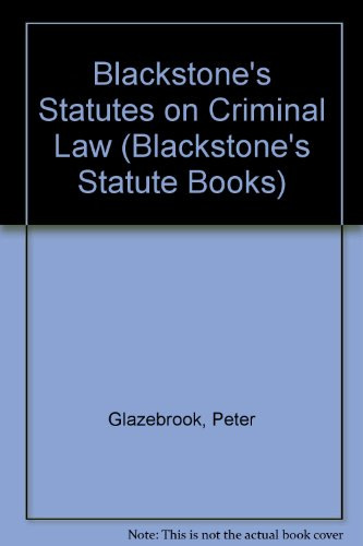 9781854310194: Blackstone's Statutes on Criminal Law (Blackstone's