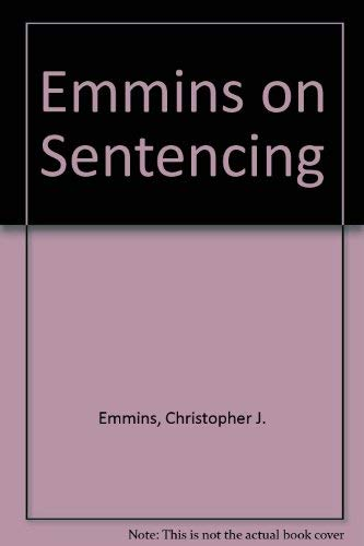 EMMINS ON SENTENCING: SECOND EDITION.: Wasik, Martin.