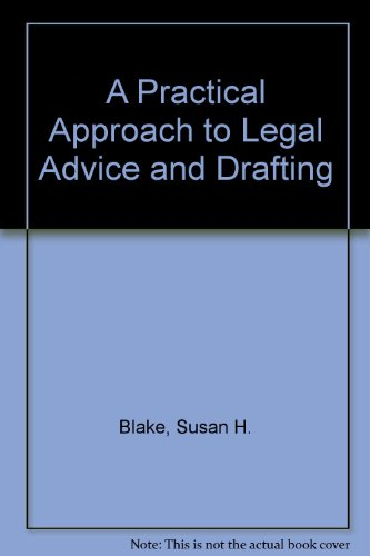 9781854312532: A Practical Approach to Legal Advice and Drafting