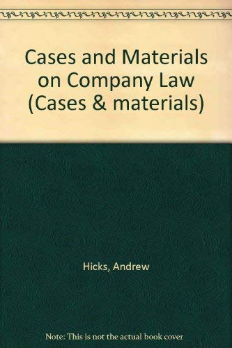 Cases and Materials on Company Law (Cases: Hicks, Andrew and