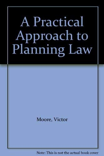 9781854313553: A Practical Approach to Planning Law