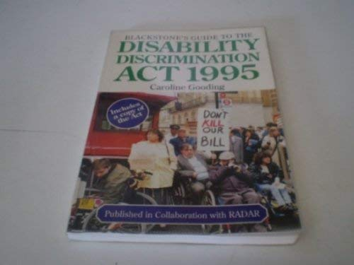 Blackstone's Guide to the Disability Discrimination Act 1995