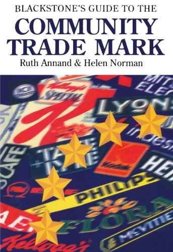 Blackstone's Guide to the Community Trade Mark: Annand, Ruth
