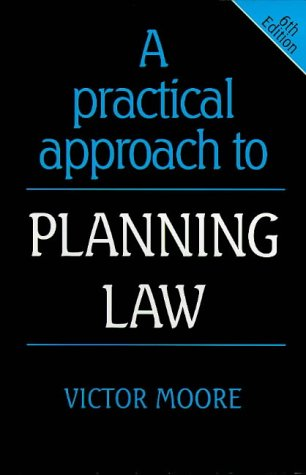 9781854316851: A Practical Approach to Planning Law