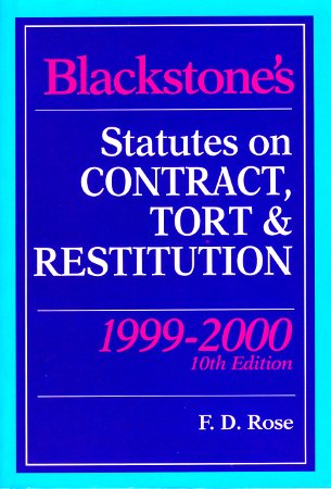 Blackstone's Statutes on Contract, Tort and Restitution 1999-2000 (Blackstone's Statute Books) (1854319264) by Rose, Francis