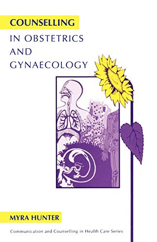 9781854331199: Counselling in Obstetrics and Gynaecology (Communication and Counselling in Health Care)