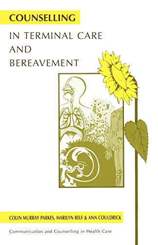 Counselling in Terminal Care and Bereavement (Communication