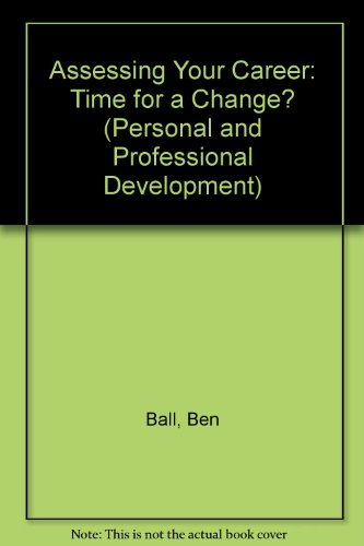 9781854331984: Assessing Your Career: Time for a Change? (Personal & Professional Development)