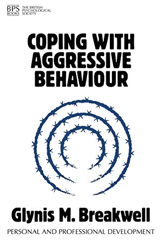 9781854332059: Coping with Aggressive Behaviour (Personal and Professional Development)