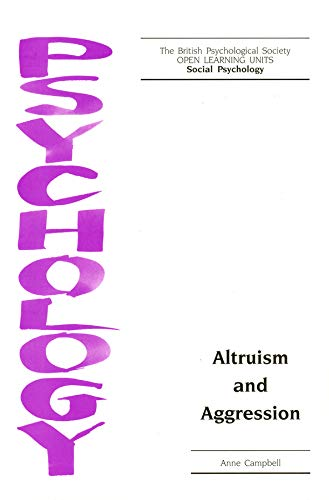 9781854332523: Altruism and Aggression (Open Learning Units)