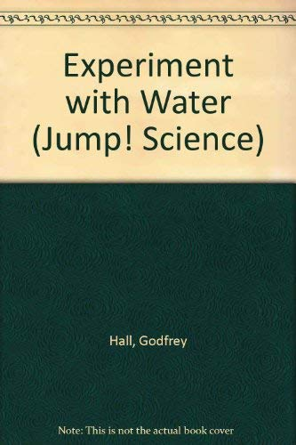 9781854340788: Experiment with Water (Jump! Science S.)