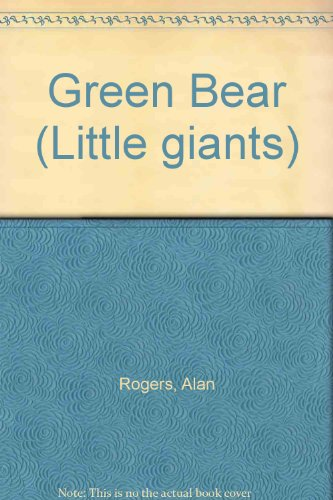 9781854341037: Green Bear (Little giants)