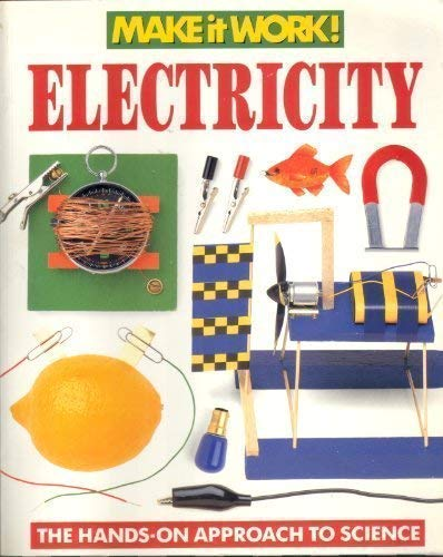 Electricity: The Hands-on Approach to Science (Make: Parsons, Alexandra