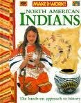 9781854342775: North American Indians (Make it Work! History)