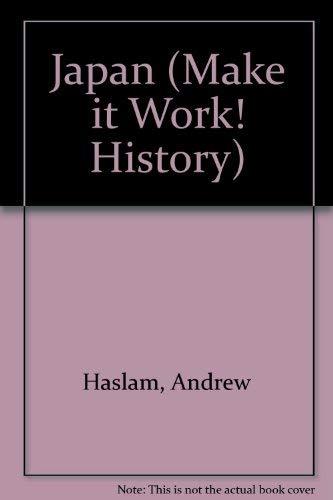 Japan (Make it Work! History): Doran, Clare, Haslam,