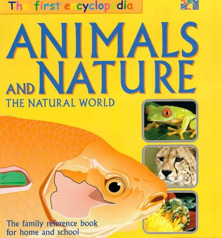 Animals and Nature (The Two-Can First Encyclopedia): Andrew Solway; Janine