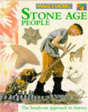 9781854343659: Stone Age People (Make it Work! History)