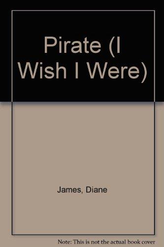 9781854344243: I Wish I Were...: A Pirate