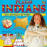 Plains Indians: Hayden, Kate