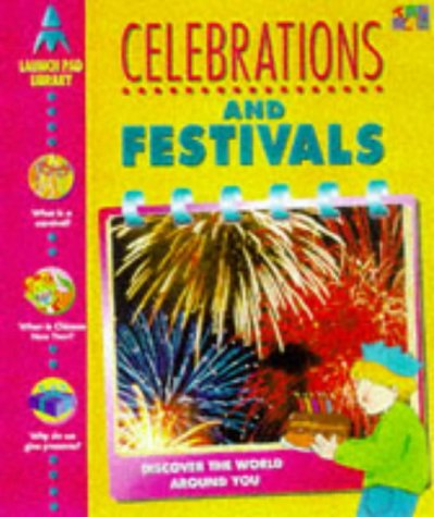 Celebrations and Festivals (Launch Pad Library): Peter Chrisp