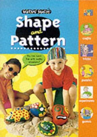 9781854348760: Shape and Pattern (Maths Magic)