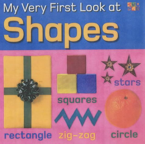 9781854349385: My Very First Look at Shapes