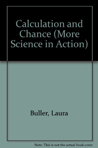 Calculation and Chance: Buller, Laura; Taylor,