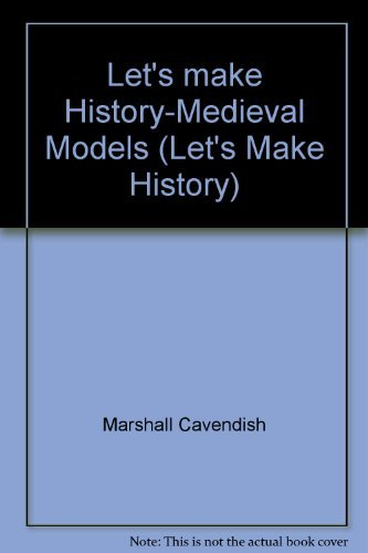 9781854355096: Let's make History-Medieval Models (Let's Make History)
