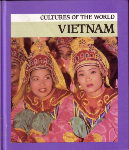 Vietnam (Cultures of the World): Seah, Audrey